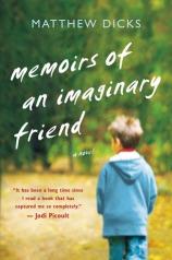 Memoirs of an Imaginary Friend by Matthew Dicks