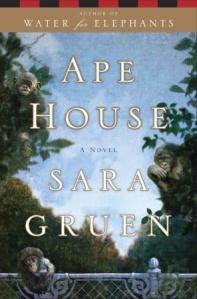 Ape House Sara Gruen